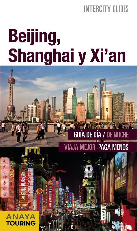 guías de ciudades Anaya Beijing Shanghai Xian