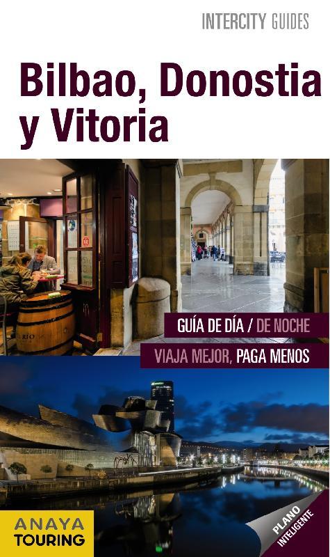 guías de ciudades Anaya Bilbao, Donostia, Vitoria