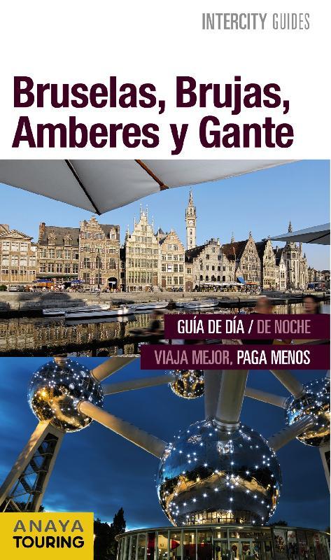 guías de ciudades Anaya Bruselas, Brujas, Amberes y Gante
