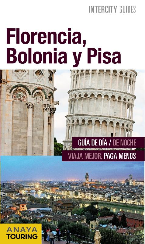 guías de ciudades Anaya Florencia, Bolonia y Pisa