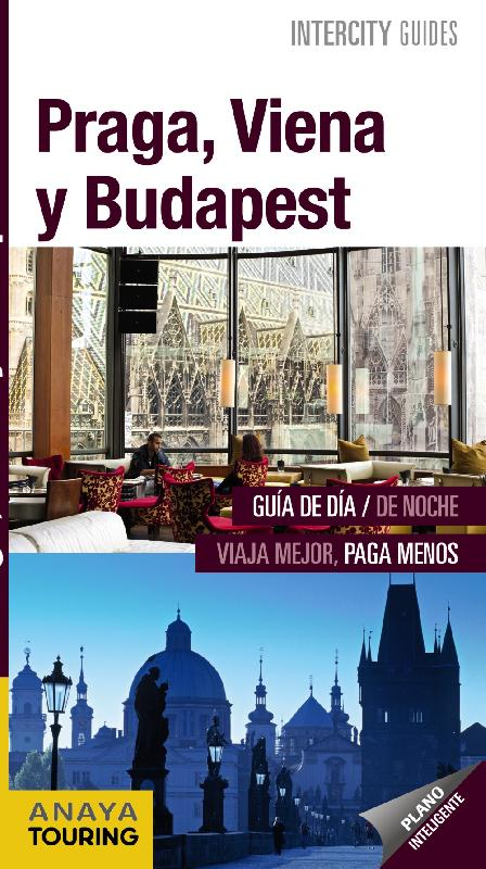 guías de ciudades Anaya Praga, Viena y Budapest
