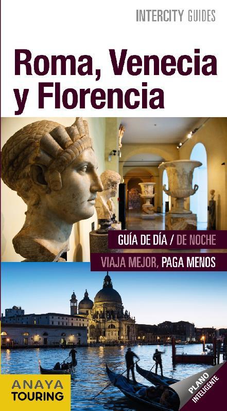 guías de ciudades Anaya Roma, Venecia y Florencia