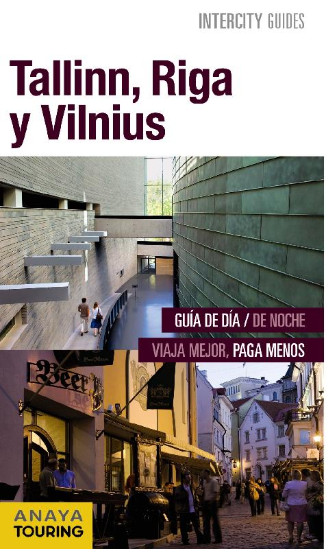 guías de ciudades Anaya Tallinn, Riga y Vilnius