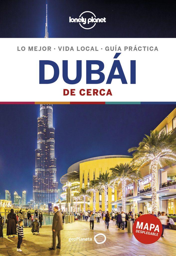 guías de ciudades Lonely Planet Dubai