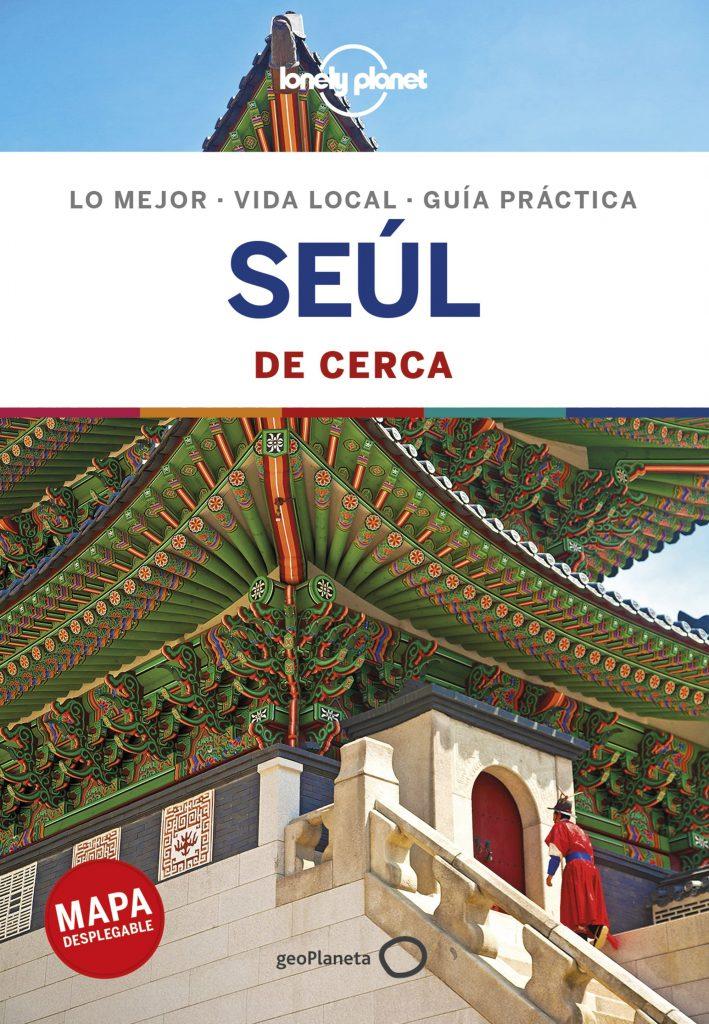 guías de ciudades Lonely Planet Seúl