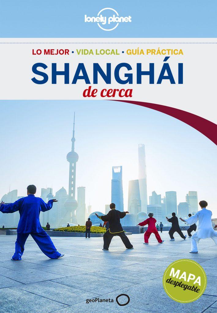 guías de ciudades Lonely Planet Shanghái